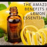 THE AMAZING BENEFITS OF LEMON ESSENTIAL OIL