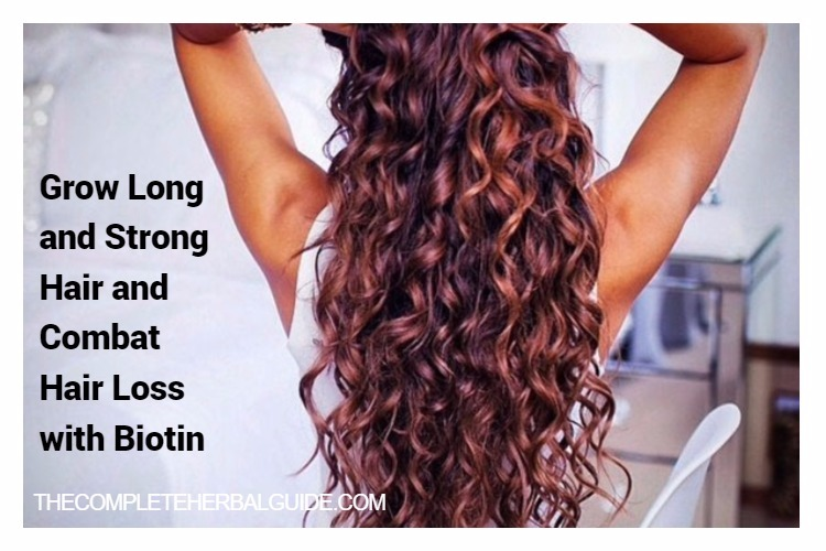 Biotin for Hair Growth – Grow Long and Strong Hair and Combat Hair Loss with Biotin