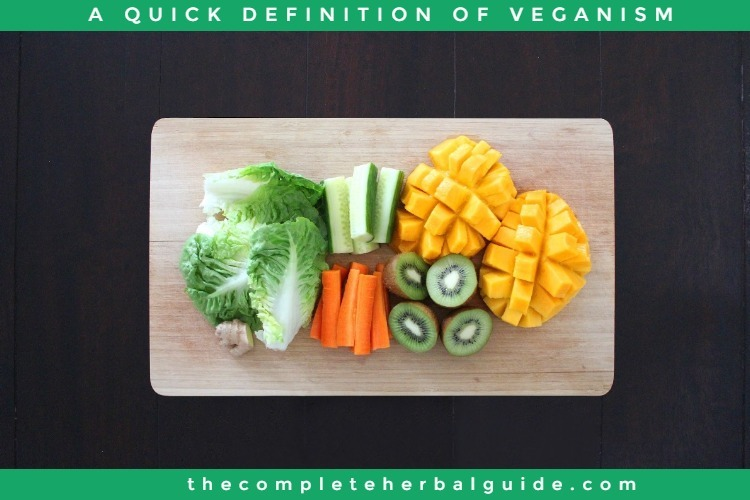 A QUICK DEFINITION OF VEGANISM