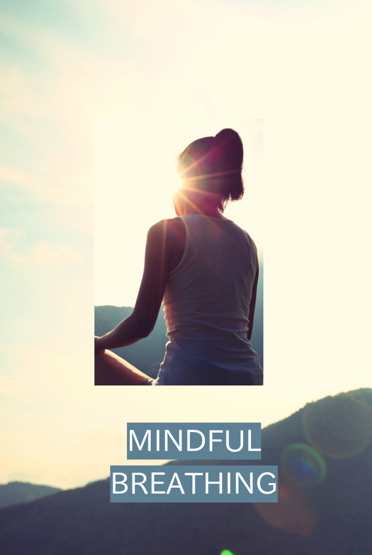 MINDFUL BREATHING