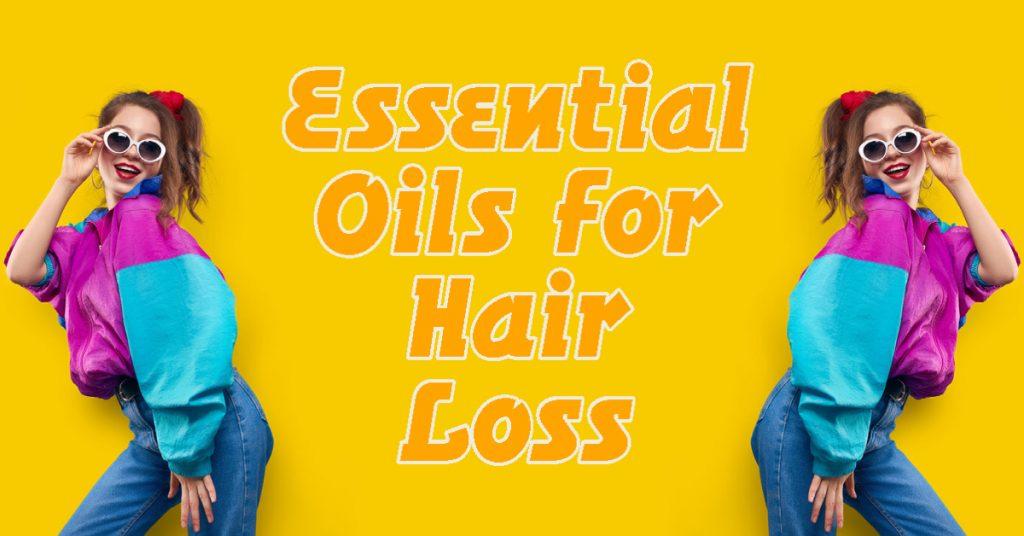 7 Essential Oils for Hair to Grow Hair Back On A Balding Forehead