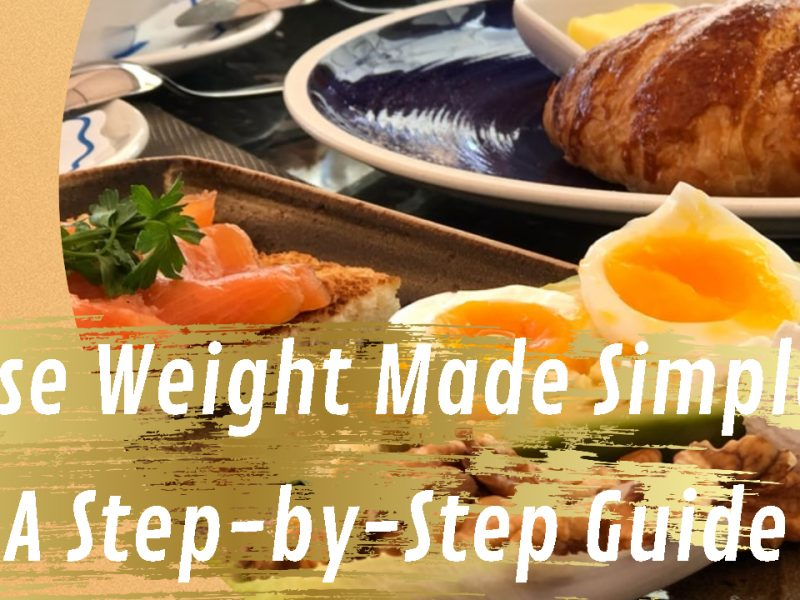 Lose Weight Made Simple: A Step-by-Step Guide