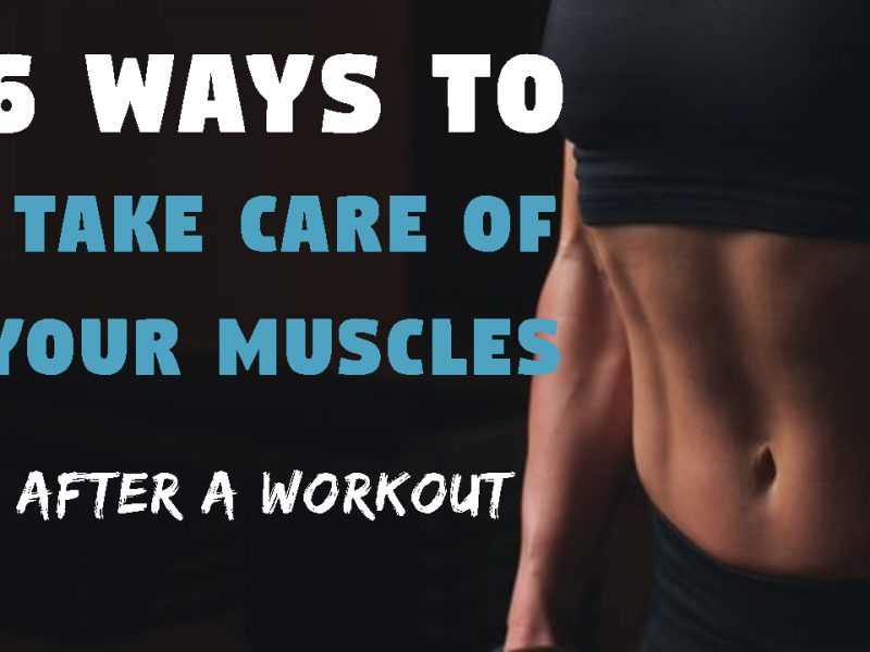 6 Ways to Take Care of Your Muscles After a Workout