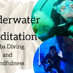 Scuba Diving and Mindfulness